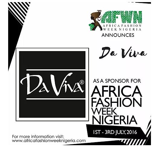 AFRICA FASHION WEEK NIGERIA 2016, SPONSORED BY Da Viva